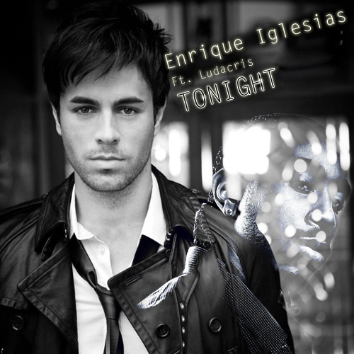 "Enrique is realeasing a new song titled ""Tonight"" that incidentally does not"