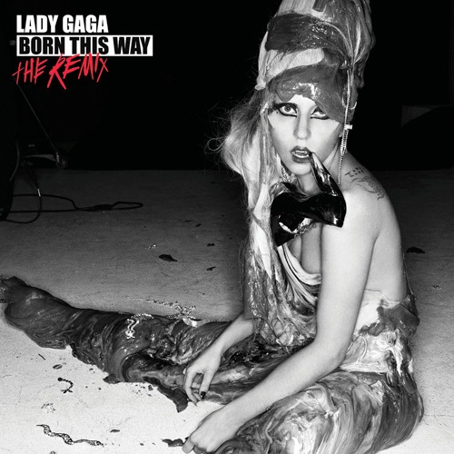 Lady-Gaga-Born-This-Way-The-Remix.jpeg