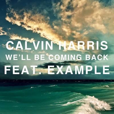 Dolina Prinčeva - Page 4 Calvin-Harris-feat-Example-Well-Be-Coming-Back