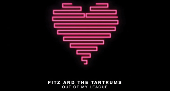 First Listen: Fitz And The Tantrums – Out Of My League