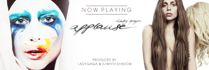 Now Playing: Lady Gaga – Applause
