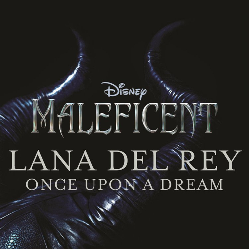 Lana Del Rey Once Upon A Dream official cover art 2014 maleficent