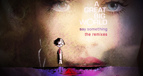 Package: A Great Big World Ft. Christina Aguilera – Say Something ...