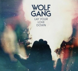 Remix Alert: Wolf Gang – Lay Your Love Down (Steve James Remix)