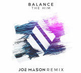 Remix Alert: The Him – Balance (Joe Mason Remix)